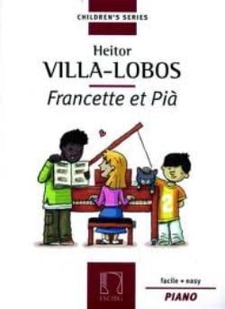 Francette et Pia VILLA-LOBOS Partition Piano - laflutedepan