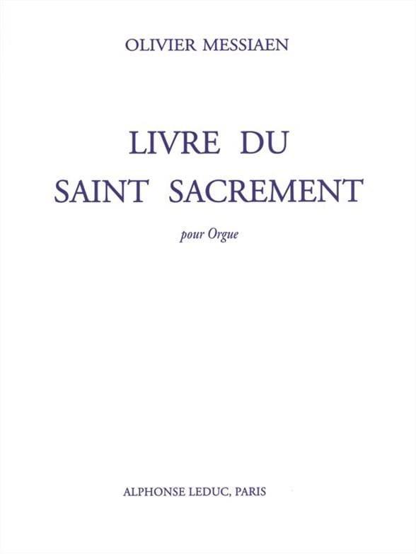 Livre Du Saint Sacrement - MESSIAEN - Partition - laflutedepan.com