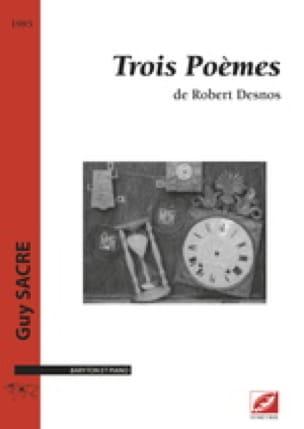 Trois Poèmes de Desnos - Guy Sacre - Partition - laflutedepan.com