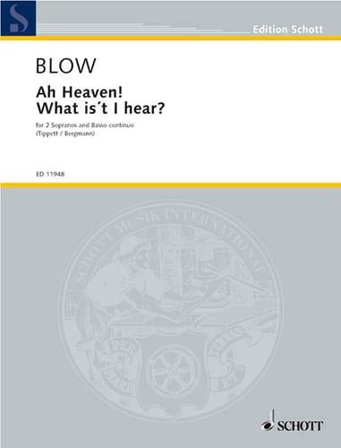 Ah Heaven ! What Is't I Hear - John Blow - laflutedepan.com