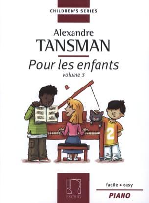 Pour les Enfants Volume 3 Alexandre Tansman Partition laflutedepan