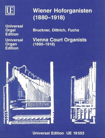 Organistes A La Cour De Vienne 1880-1918 - laflutedepan.com