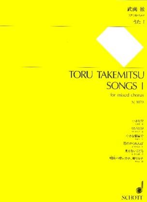 Songs 1 TAKEMITSU Partition Chœur - laflutedepan