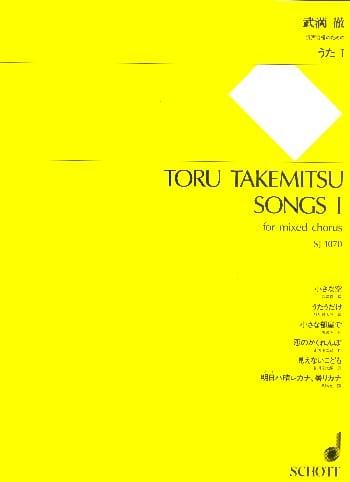 Songs 1 - TAKEMITSU - Partition - Chœur - laflutedepan.com