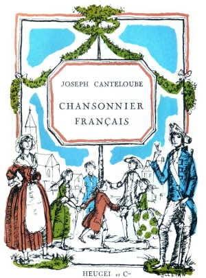 Chansonnier Français - Joseph Marie Canteloube - laflutedepan.com