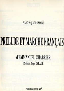 Prélude et Marche Française. 4 Mains CHABRIER Partition laflutedepan