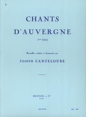Chants D'Auvergne Volume 1 Joseph Marie Canteloube laflutedepan
