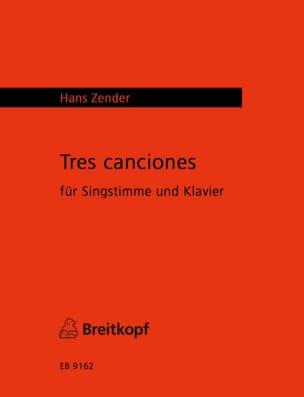 3 Canciones - Hans Zender - Partition - Mélodies - laflutedepan.com