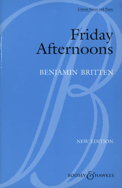 Friday Afternoons - BRITTEN - Partition - Chœur - laflutedepan.com