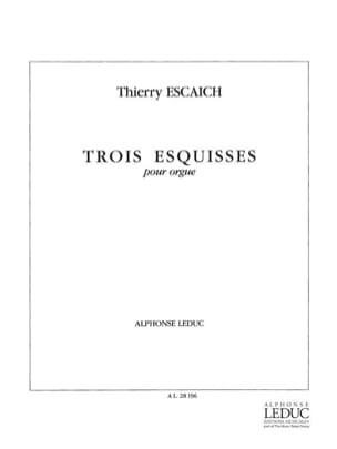 3 Esquisses Thierry Escaich Partition Orgue - laflutedepan
