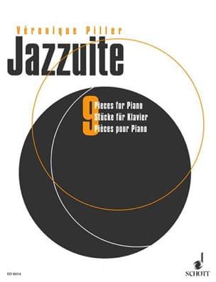 Jazz Suite - Véronique Piller - Partition - Piano - laflutedepan.com