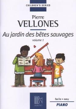 Au Jardin des Bêtes Sauvages, Volume 1 Pierre Vellones laflutedepan