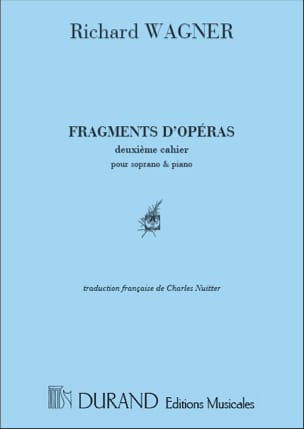 Fragments d' Opéras Volume 2. Soprano WAGNER Partition laflutedepan