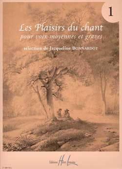 Les Plaisirs Du Chant Volume 1. Voix Moyenne / Grave laflutedepan