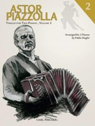 Tangos For 2 Pianos Volume 2 - Astor Piazzolla - laflutedepan.com