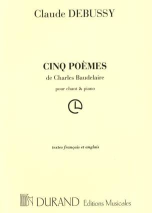 5 Poèmes de Baudelaire DEBUSSY Partition Mélodies - laflutedepan