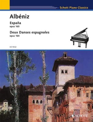 España Opus 165 ; 2 Danses Espagnoles Opus 164 ALBENIZ laflutedepan