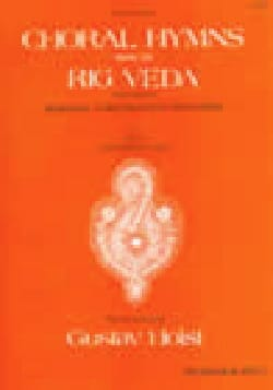 Choral Hymns From The Rig Veda. 1er Groupe HOLST laflutedepan
