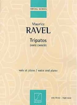 Tripatos. Voix Haute RAVEL Partition Mélodies - laflutedepan