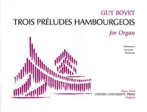 3 Préludes Hambourgeois Guy Bovet Partition Orgue - laflutedepan