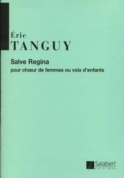 Salve Regina Eric Tanguy Partition Chœur - laflutedepan
