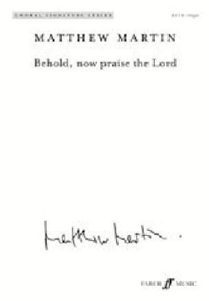 Behold, now praise the Lord - Matthew Martin - laflutedepan.com