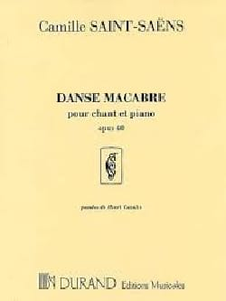 Danse Macabre Opus 40. Chant - SAINT-SAËNS - laflutedepan.com