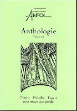 Anthologie 2 - Chorals, Préludes et Fugues Pour Orgue Sans Pédale laflutedepan