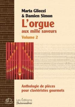 L'Orgue aux Mille Saveurs. Volume 2 Relié - laflutedepan.com