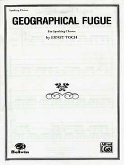 Geographical Fugue Ernst Toch Partition Chœur - laflutedepan