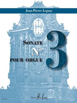 Sonate pour orgue n° 3 Jean-Pierre Leguay Partition laflutedepan