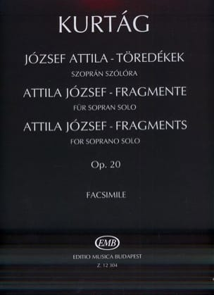 Jozsef Attila-Töredekek Opus 20 KURTAG Partition laflutedepan