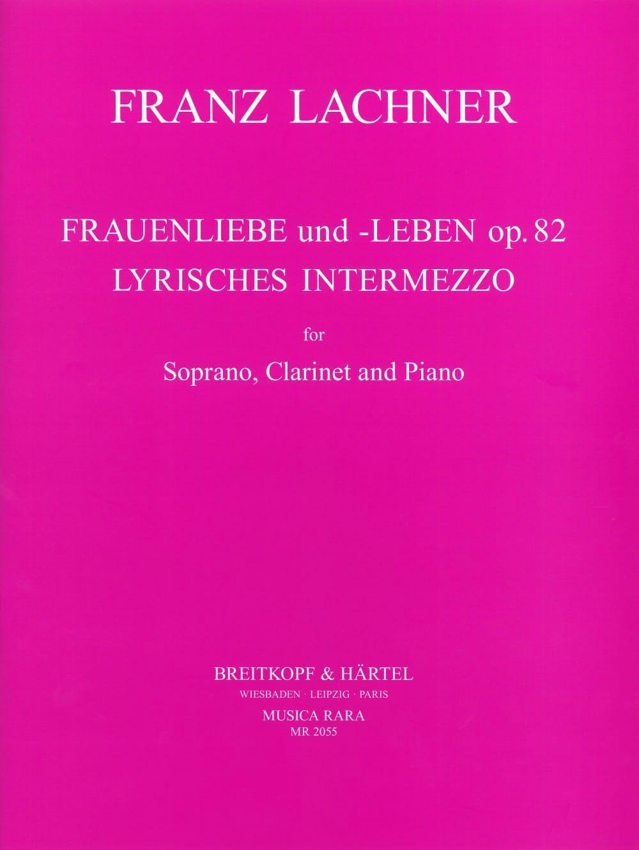 Frauenliebe Und Leben Opus 82 / Lyrisches Intermezzo - laflutedepan.com
